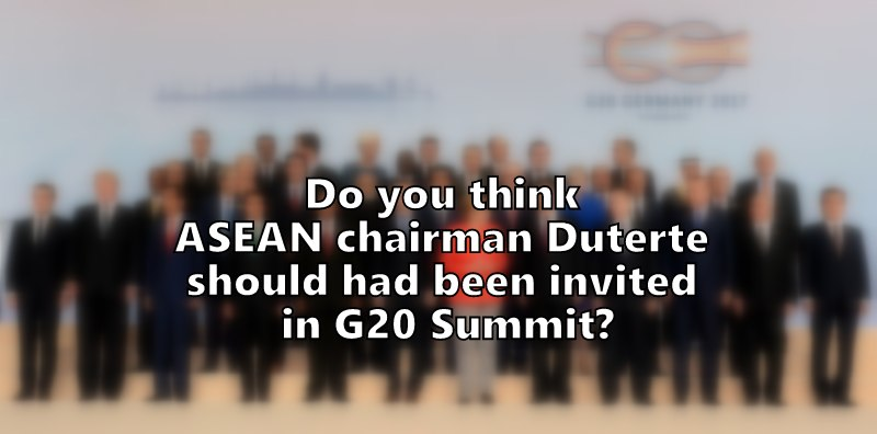 Do you think ASEAN chairman Duterte should had been invited in G20 Summit?