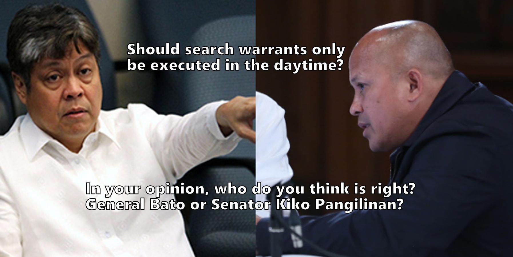 Sen. Kiko Vs Gen. Bato on Legal Basis to serve search warrant