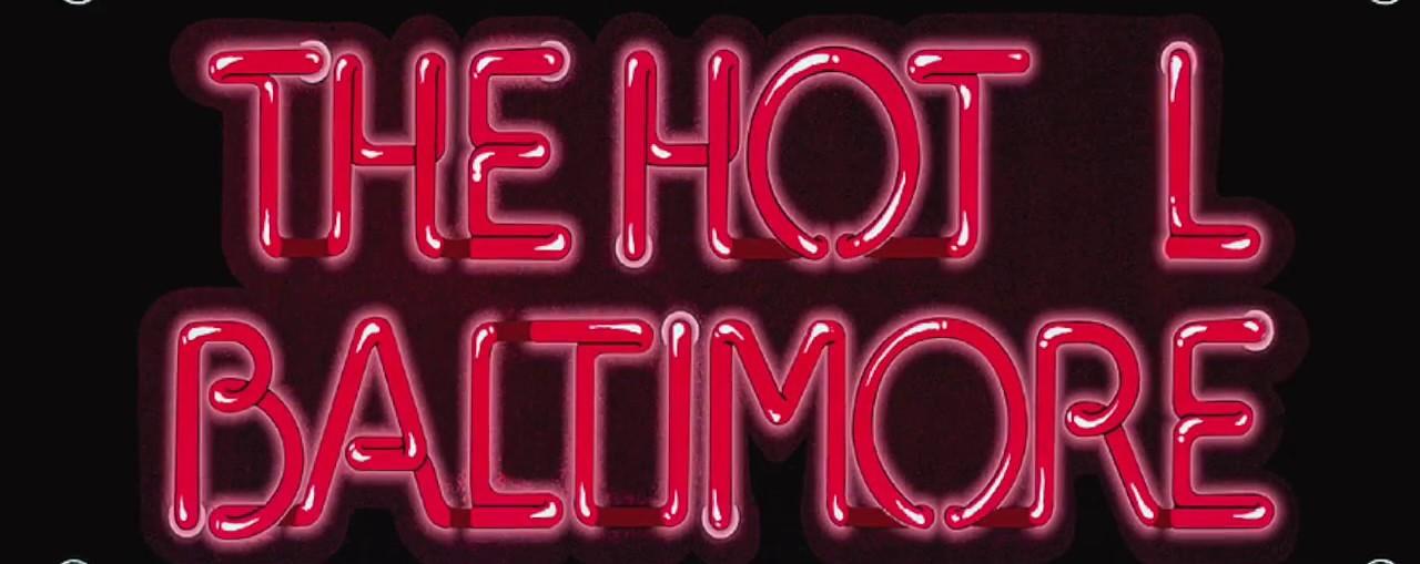 The Hotl L Baltimore