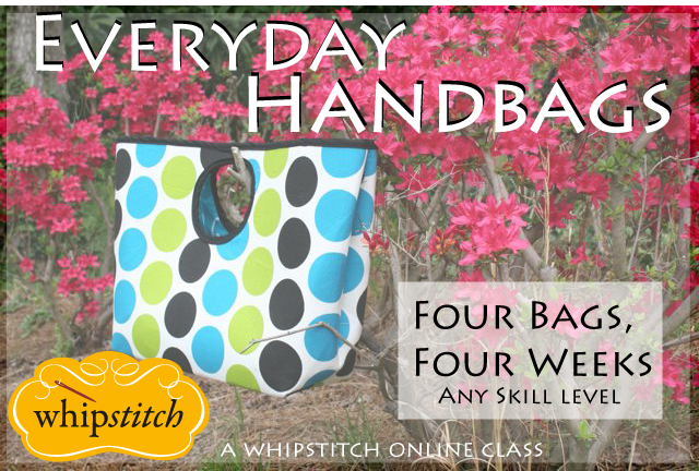 everyday handbags online class | whipstitch