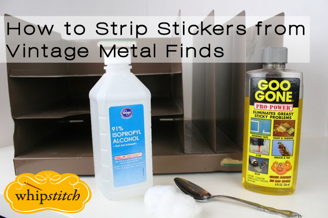 stripping stickers from vintage finds | whipstitch
