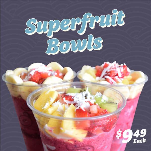 Promotions - Super Fruit Bowls