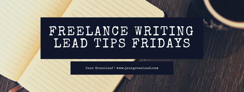 Freelance Writing Lead Tips Fridays