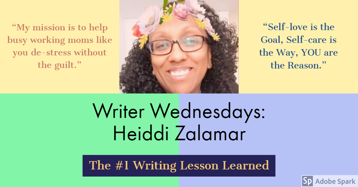 Writer Wednesdays: Heiddi Zalamar