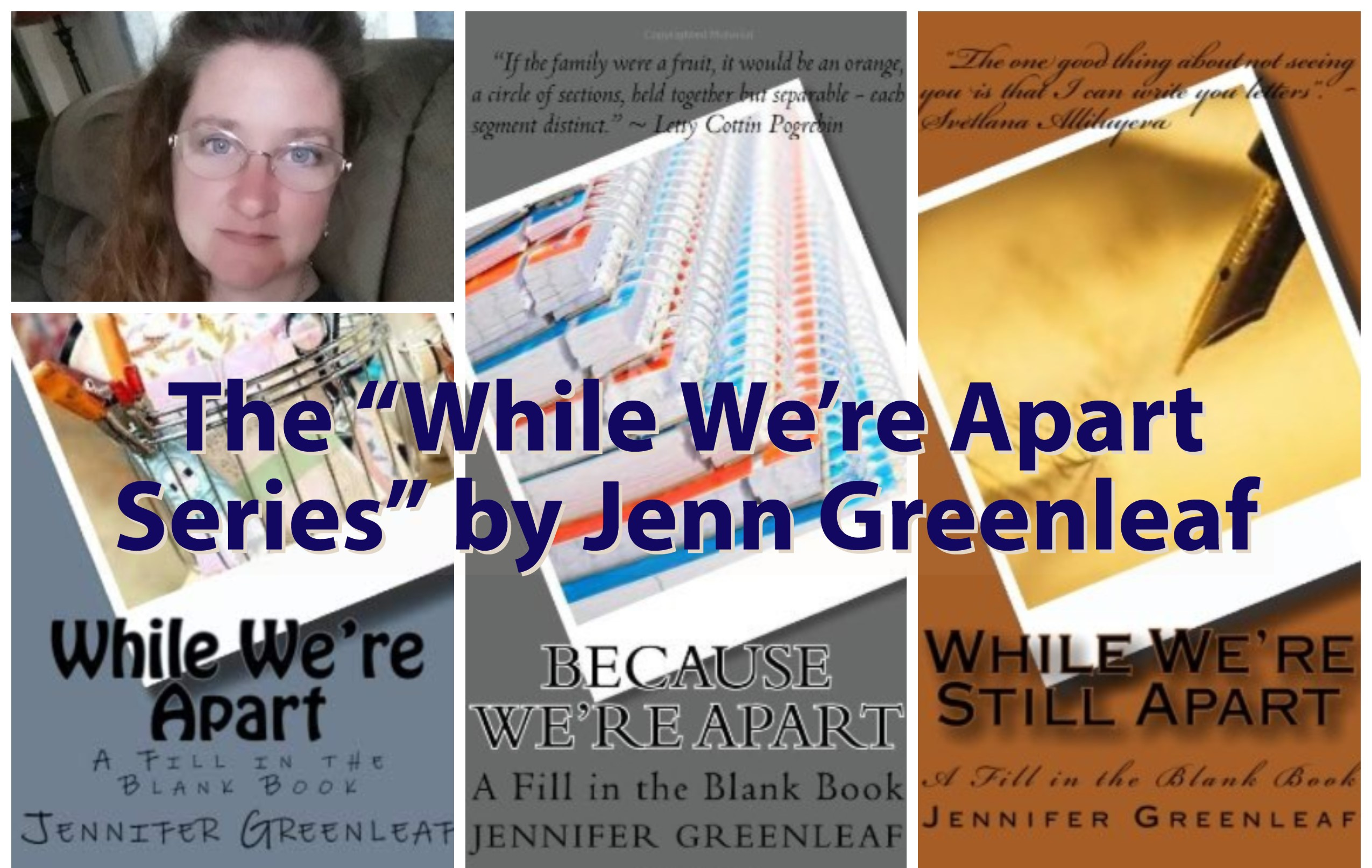 The While We're Apart Series by Jennifer Greenleaf