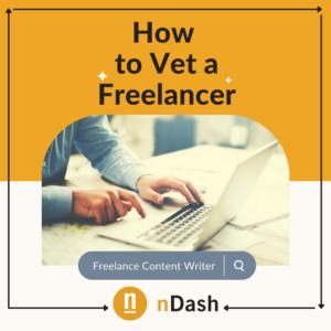 How to Vet a Freelancer