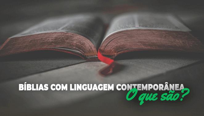 Imagem Post - Bíblias com linguagem contemporânea - O que são?