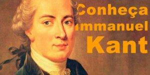 conheça Immanuel Kant