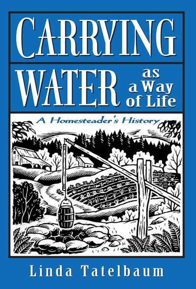 Carrying Water as a Way of Life