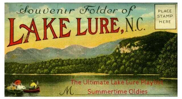 The Ultimate Lake Lure Playlist- Summertime Oldies