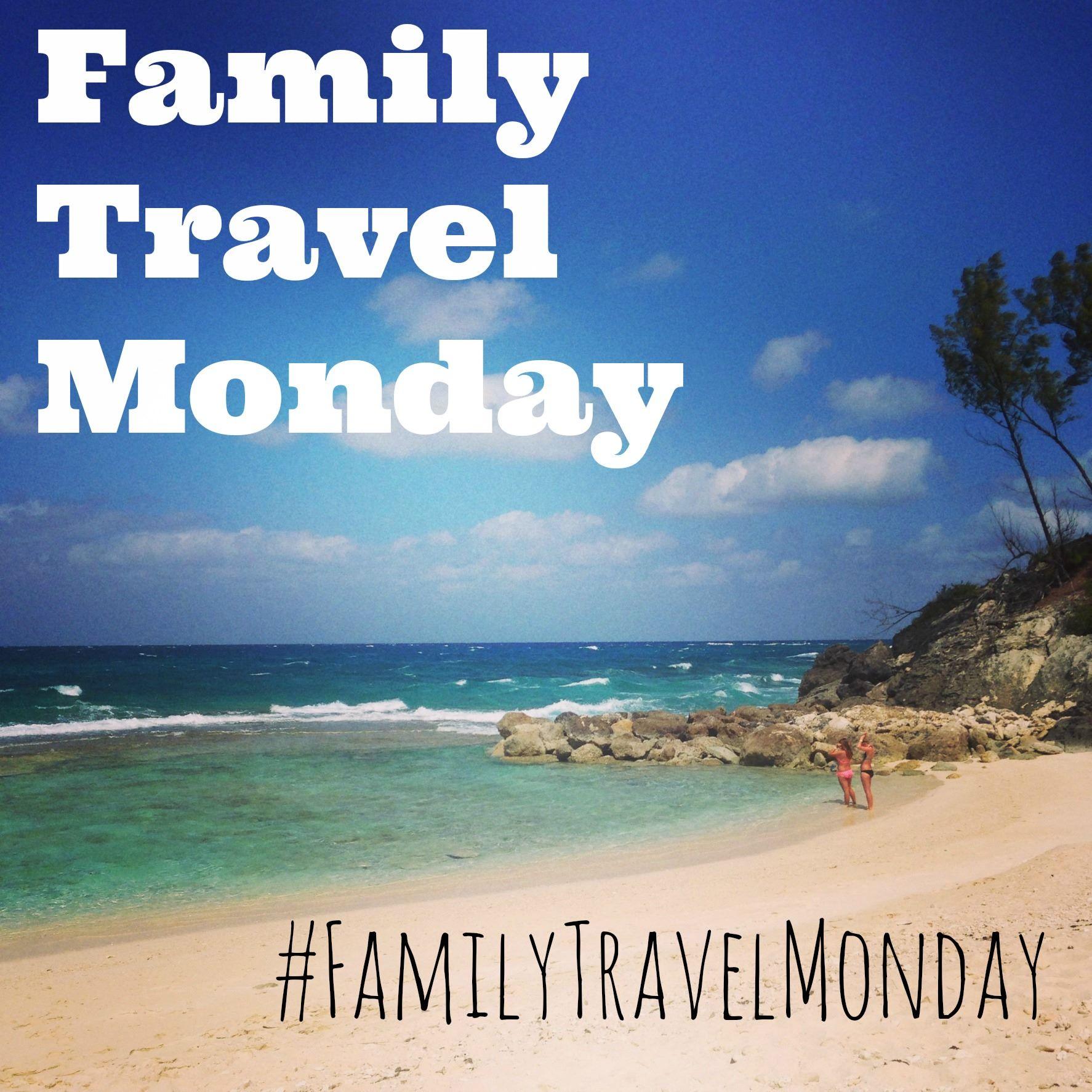 #FamilyTravelMonday