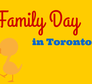 Family Day in Toronto