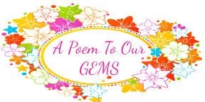 a-poem-to-our-gems-flowers