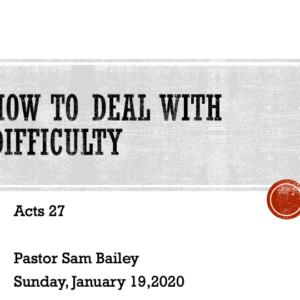 January 19th, 2020 – Pastor Sam Bailey