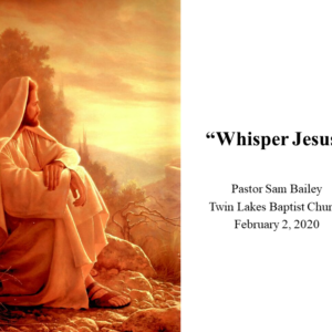 February 2nd, 2020 – Pastor Sam Bailey