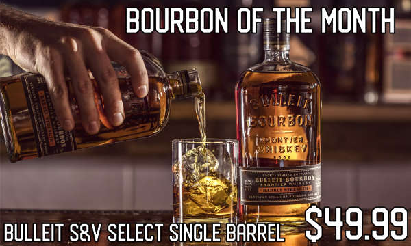 Bulleit Bourbon - August's Featured Spirit of the Month at S&V Liquors