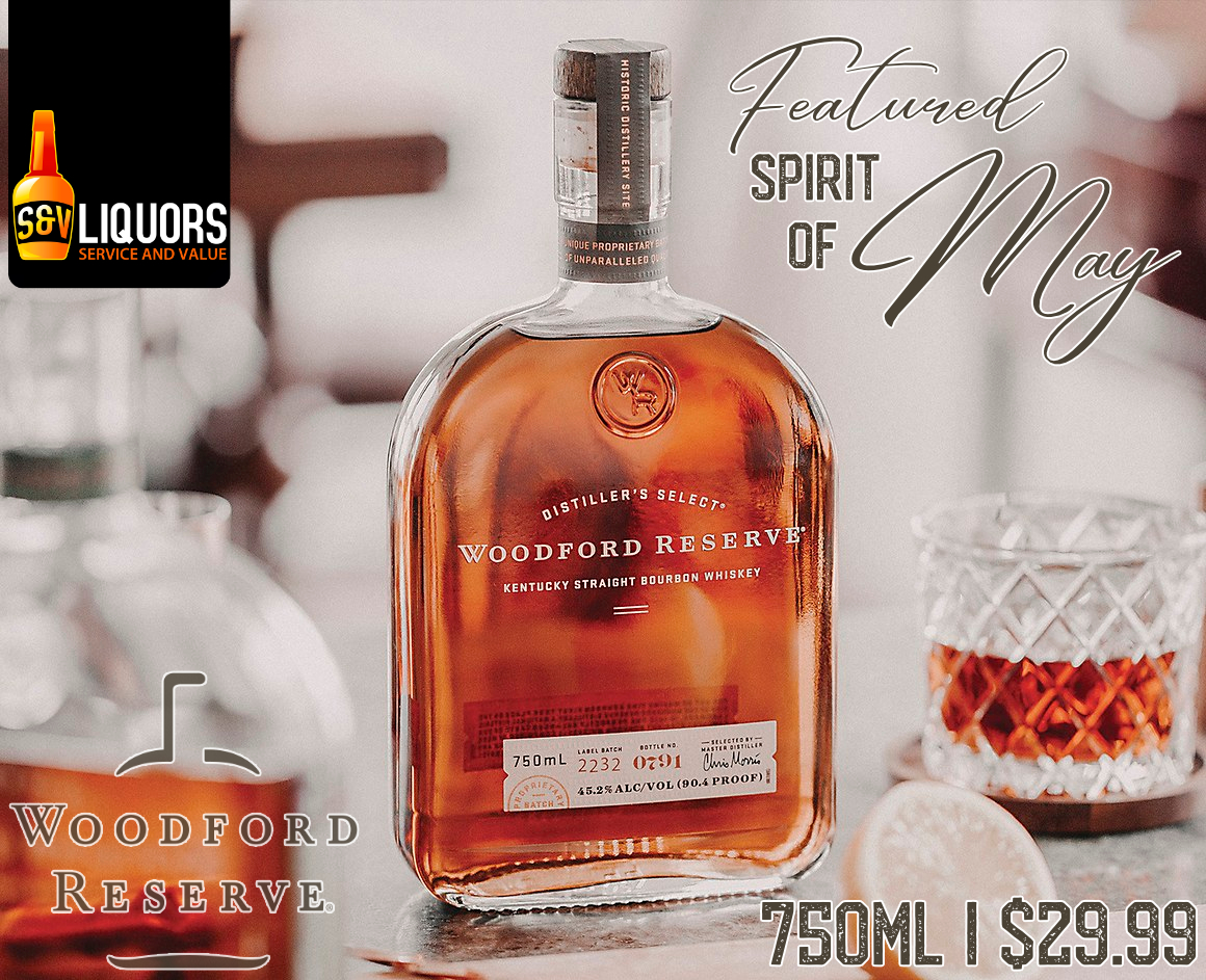 Fort Wayne's Featured Spirit of the Month at S&V Liquors! May 2021 Spirits Feature is Woodford reserve! On sale at all S&V Liquors stores across Fort Wayne, New Haven, Churubusco, Garrett, and Woodburn!