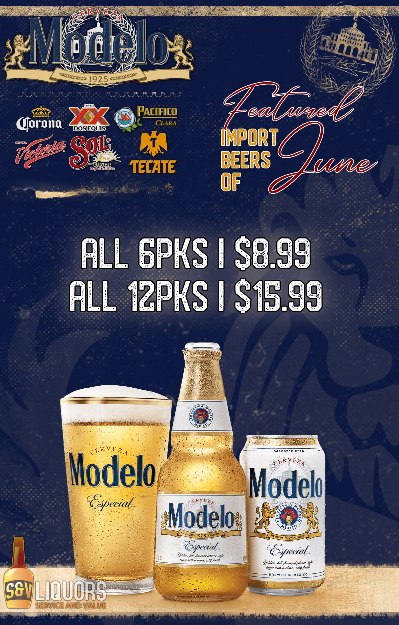 Fort Wayne's Featured Import Beers of the Month - June 2021 features a number of Mexican lagers and breweries! On Sale at all S&V Liquors stores across Fort Wayne, New Haven, Churubusco, Garrett, and Woodburn!