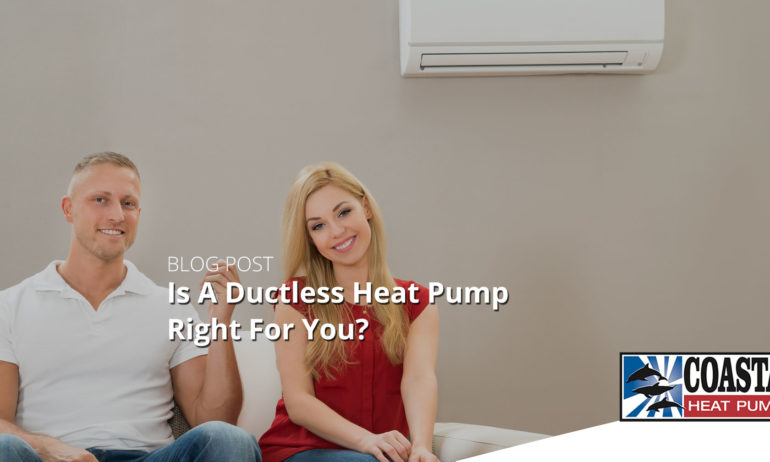 Is A Ductless Heat Pump Right For Victoria BC Homeowners?