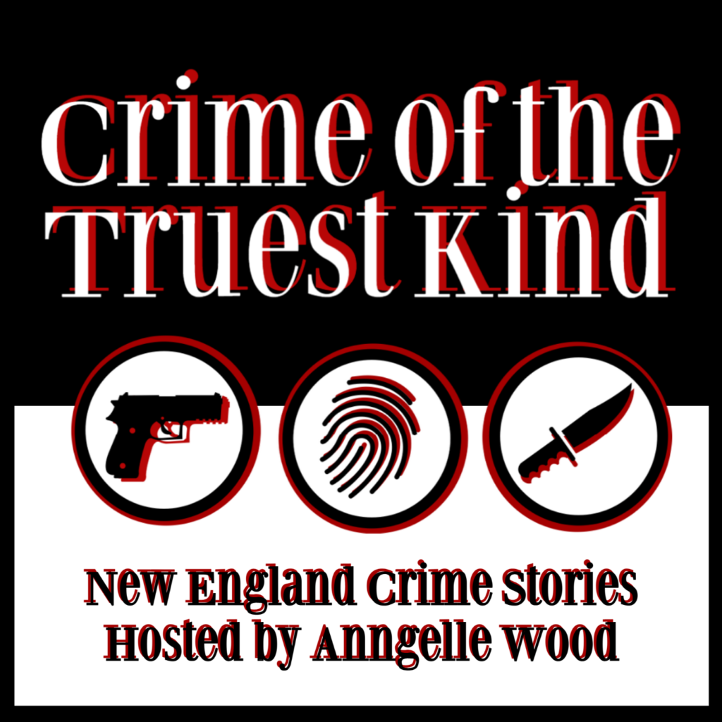 Crime of the Truest Kind, hosted by Anngelle Wood
