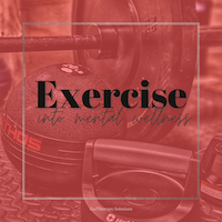 Picture that states the name of the blog Exercise into mental wellness with exercise equipment in the background