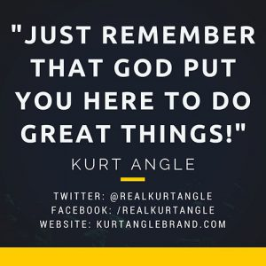 What's your motivation? -Kurt Angle Official Blog