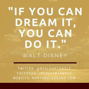 If you can dream it-Kurt Angle Official Blog