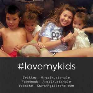 #lovemykids-Kurt Angle Official Blog