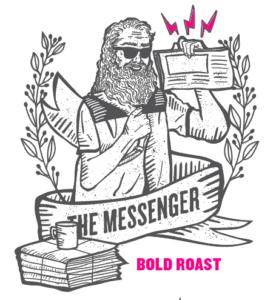 Street Roast - The Messenger