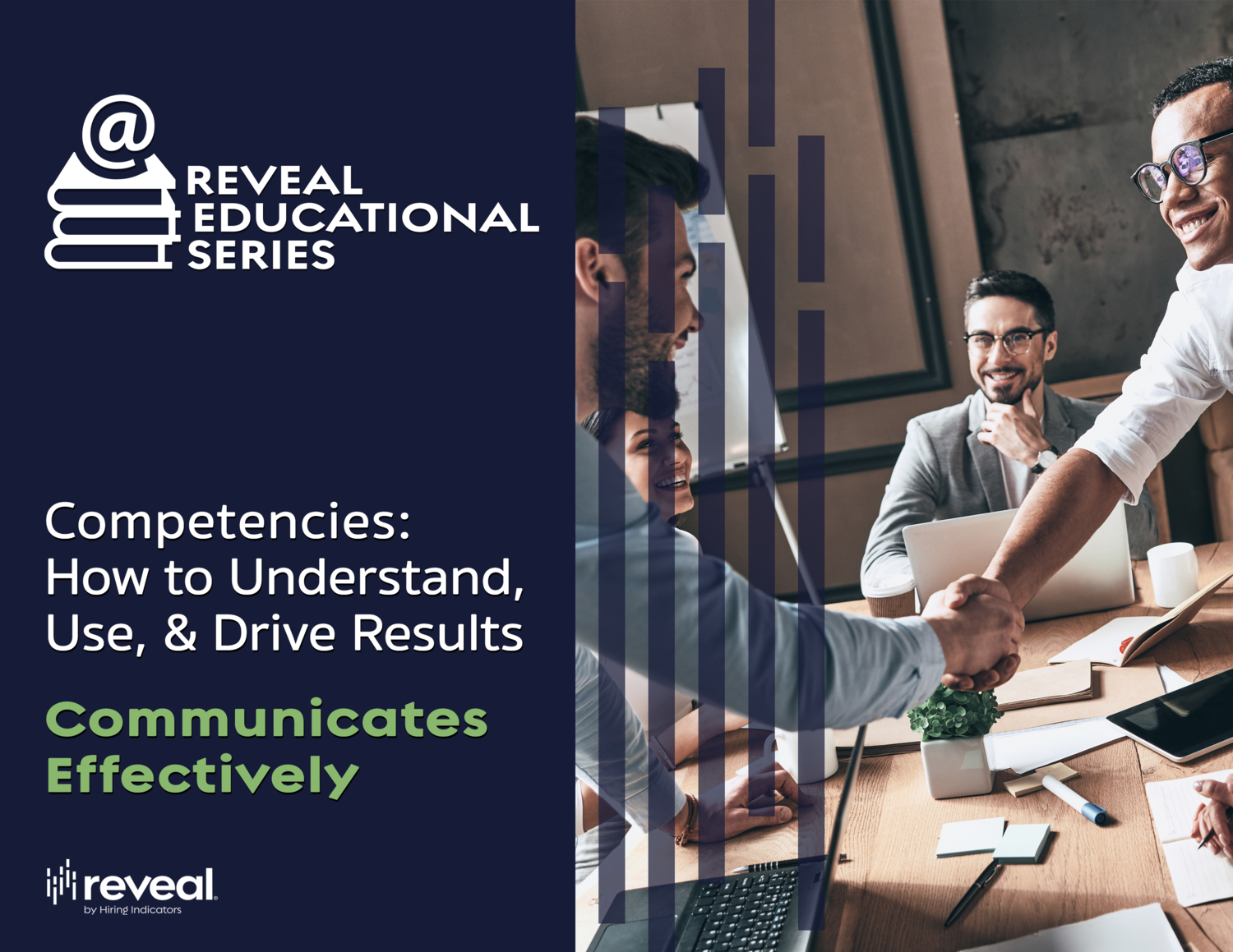 Reveal Educational Series, Communicated Effectively