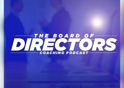 the board ofr directors coaching podcast get in motion entrepreneurs