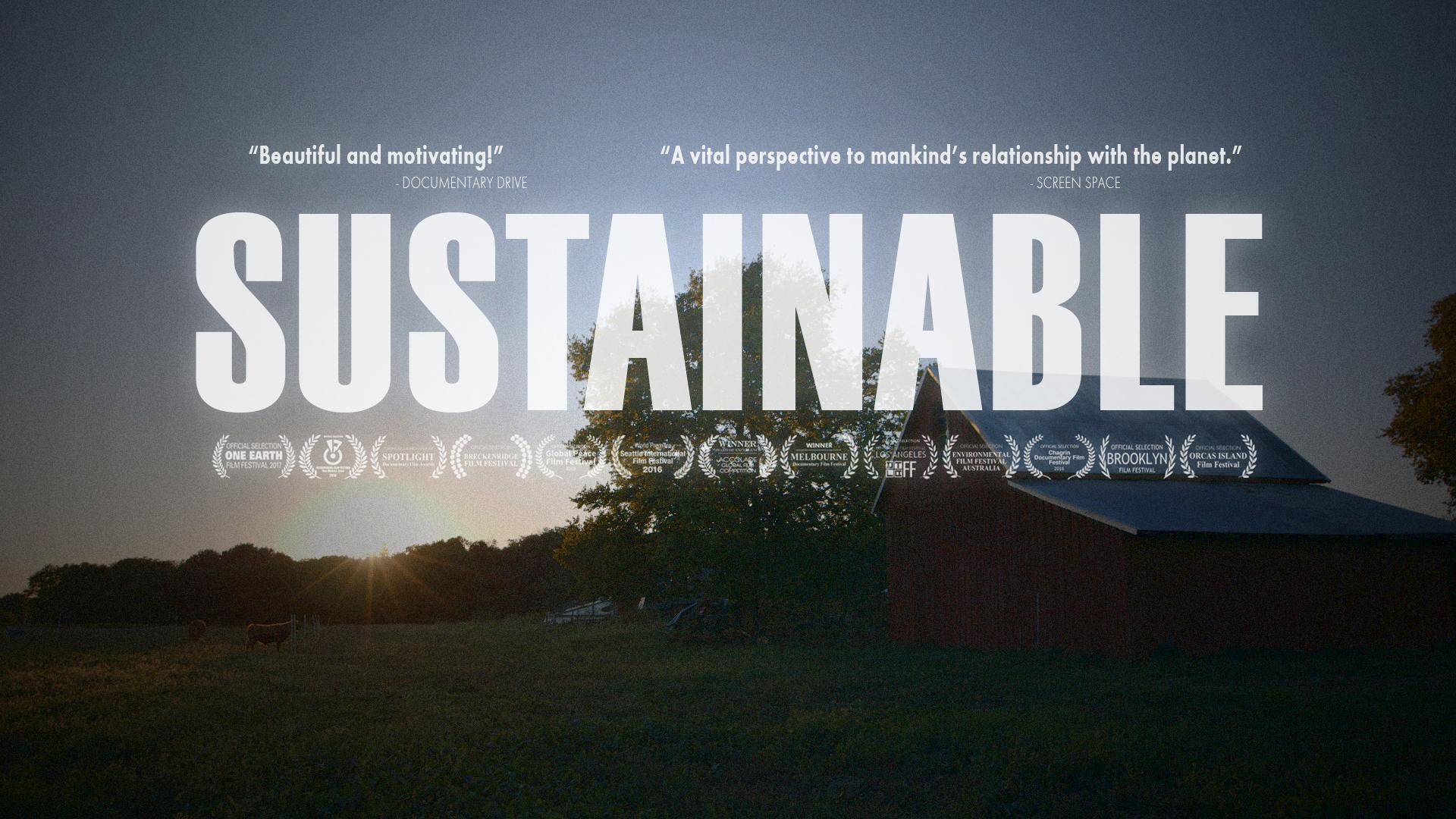 Sustainable, the Movie