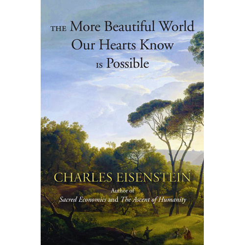 Charles Eisenstein and Regenerative Agriculture