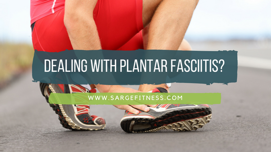 Dealing with Plantar Fasciitis
