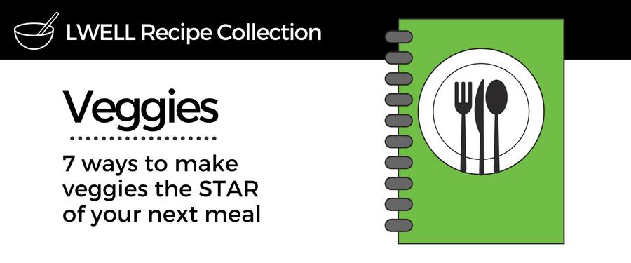 Plan Your Meal Around Veggies
