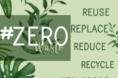 #Zero Waste – The Hottest Sustainable Trend