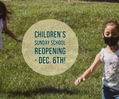 Childrens Sunday School Reopen