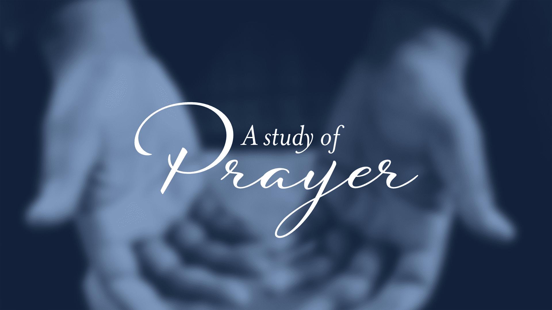 Prayer Study 1920X1080 Graphic