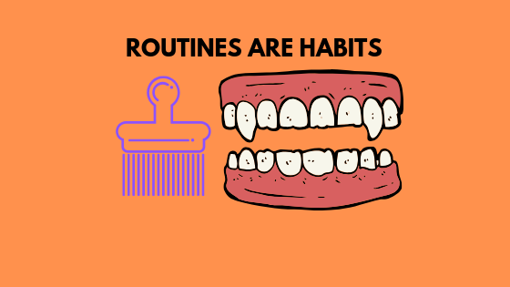 Routines are Habits