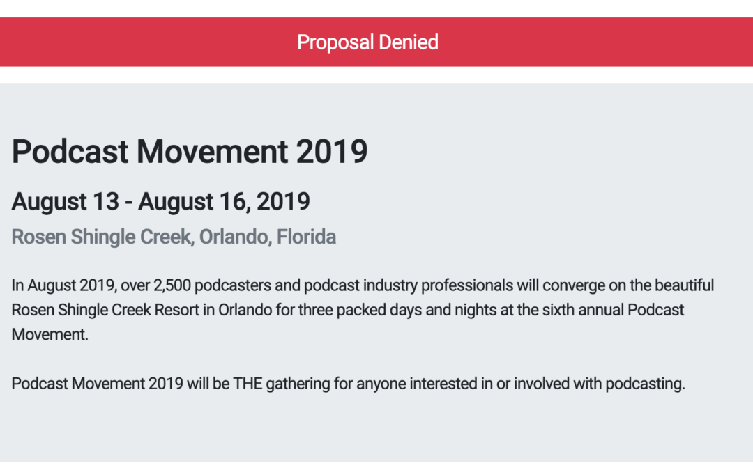 Zack Miller's Podcast Movement application was not accepted