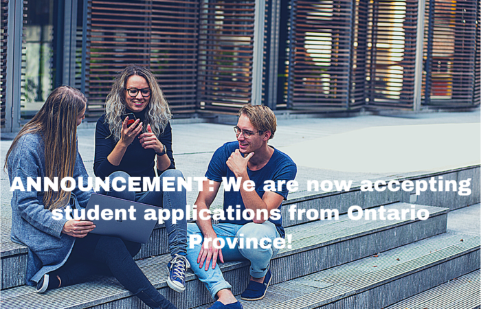 ANNOUNCEMENT: We are now accepting student applications from Ontario Province!