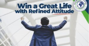 Win a great life