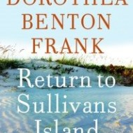 Book Review: Return to Sullivans Island by Dorothea Benton Frank