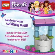 ToysRUs: FREE LEGO Friends Building Event Tomorrow (3/23 Only)