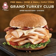 Arbys: FREE Small Drink and Small Curly Fries with Grand Turkey Club Sandwich Purchase (Thru 8/13)
