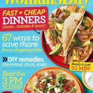 Woman's Day May Issue Features Fast and Cheap Dinners + Delicious Chili Chicken Tostadas (Recipes)
