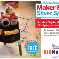 Maker Faire Silver Spring (Maryland): FREE Family Festival Celebrating Innovation & Creativity on Sept 14th