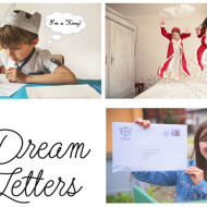 Dream Letters: A Fun, Interactive Way To Help Spark Your Child's Imagination