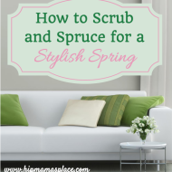 How to Scrub and Spruce for a Stylish Spring