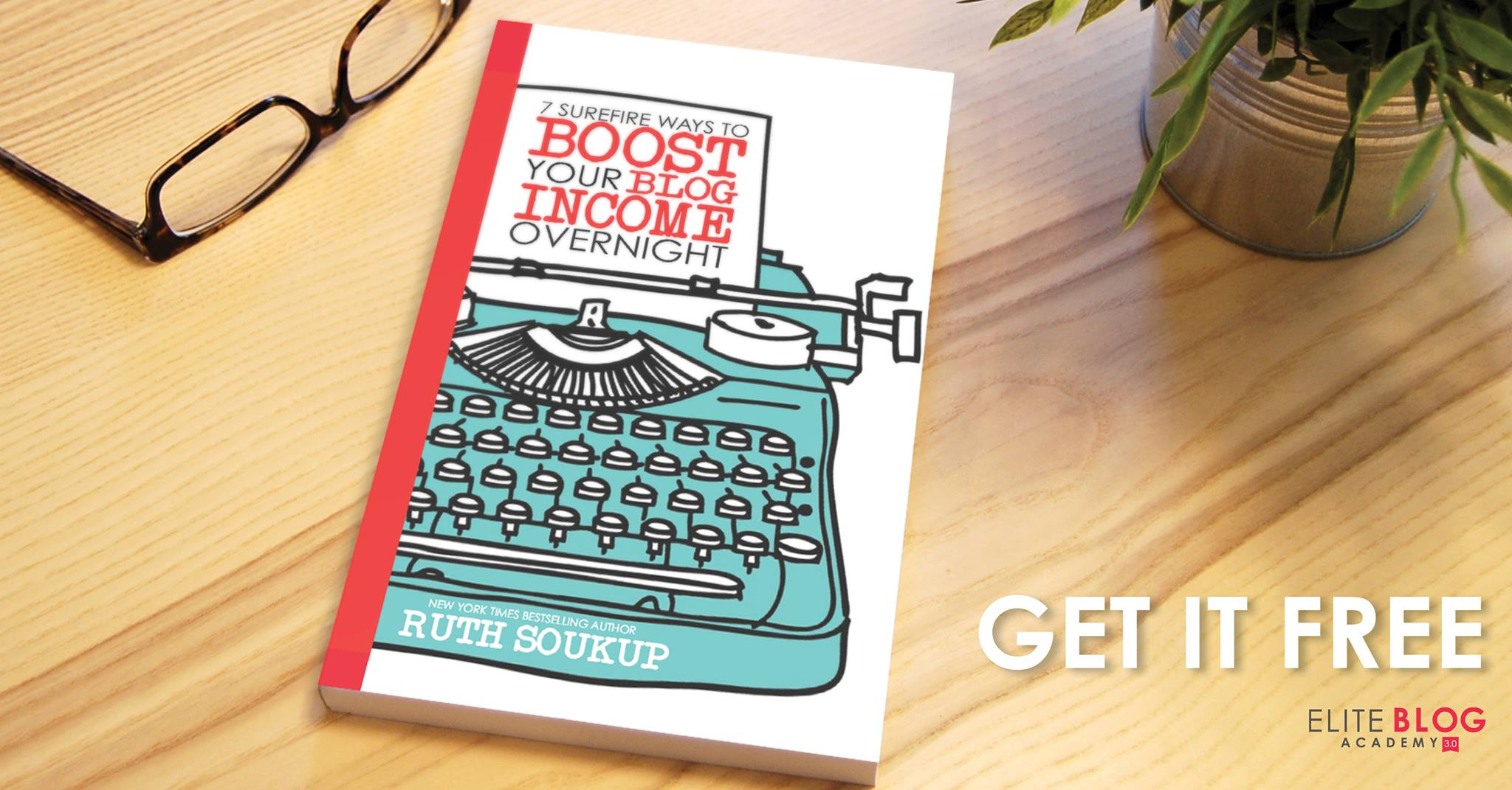 7 SUREFIRE WAYS TO BOOST YOUR BLOG INCOME OVERNIGHT is packed with practical tips to help you earn the blogging income you deserve!